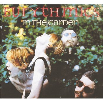 In The Garden - Eurythmics