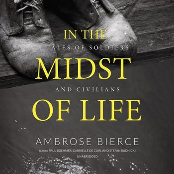 In the Midst of Life-Bierce Ambrose
