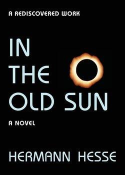 In the Old Sun-Hesse Hermann