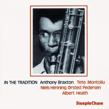 In The Tradition-Braxton Anthony