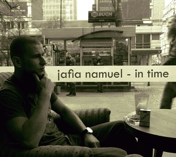 In Time - Jafia Namuel