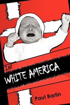 In White America - Barlin Paul