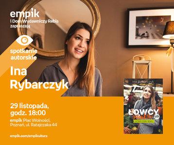 Ina Rybarczyk | Empik Plac Wolności