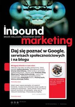 Inbound Marketing. Daj się poznać w Google, serwisach społecznościowych i na blogu                      (ebook)