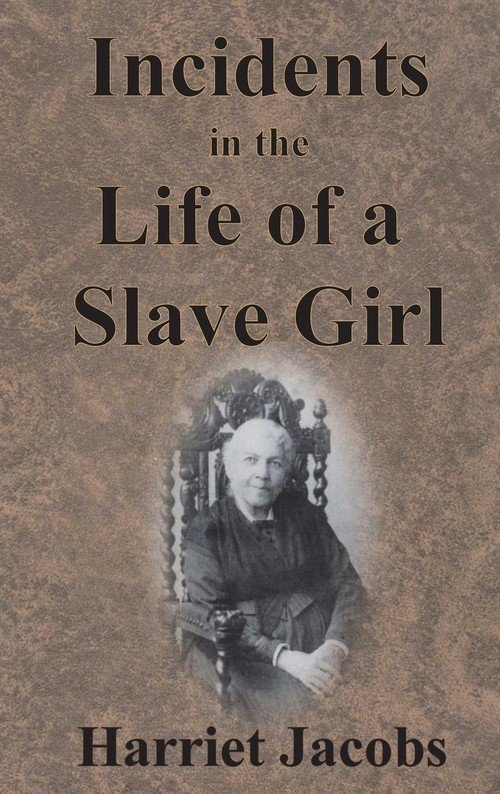 harriet jacobs incidents of a slave girl essay Harriet ann jacobs born of incidents in the life of a slave girl was devoted to jacobs' struggle two volume edition entitled the harriet jacobs family papers.
