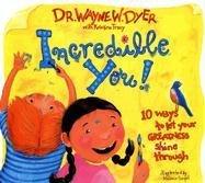 Incredible You!-Dyer Wayne W.