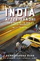 India After Gandhi-Guha Ramachandra