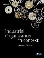 Industrial Organization in Context-Martin Stephen