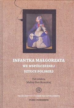 Infantka Małgorzata we współczesnej sztuce polskiej-Opracowanie zbiorowe