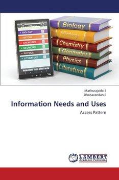 Information Needs and Uses-S. Mathurajothi