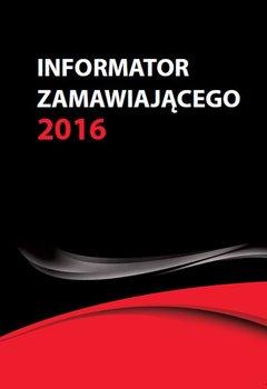 Informator zamawiającego 2016-Hryc-Ląd Agata