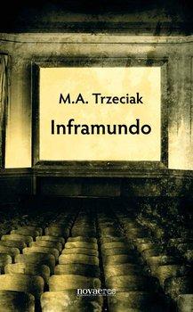 Inframundo-Trzeciak M. A.