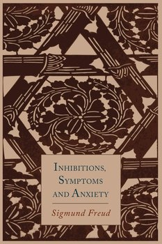 Inhibitions, Symptoms and Anxiety-Freud Sigmund