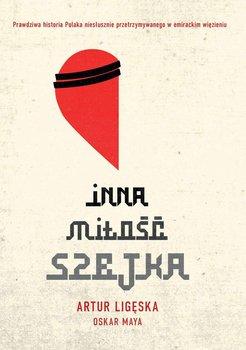 Inna miłość szejka-Ligęska Artur, Maya Oskar