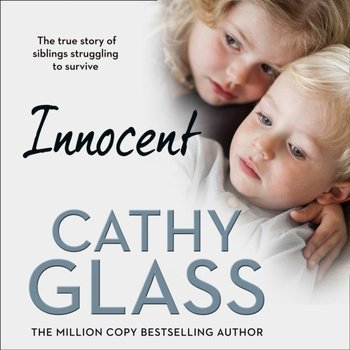 Innocent: The True Story of Siblings Struggling to Survive-Glass Cathy