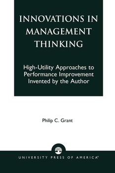 Innovations in Management Thinking-Grant Philip C.