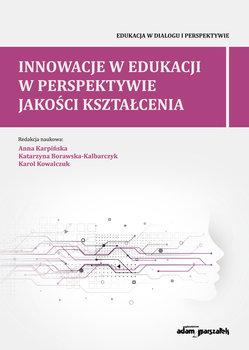 Innowacje w edukacji w perspektywie jakości kształcenia-Opracowanie zbiorowe