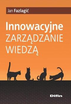 Innowacyjne zarządzanie wiedzą                      (ebook)