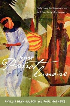 Inside Pierrot Lunaire-Bryn-Julson Phyllis, Mathews Paul