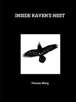 Inside Raven's Nest-Wang Thomas
