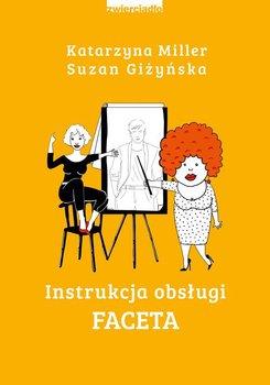 Instrukcja obsługi faceta-Miller Katarzyna, Giżyńska Suzan