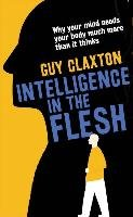 Intelligence in the Flesh - Claxton Guy