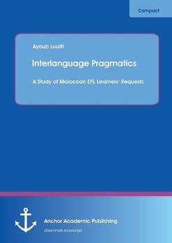 Interlanguage Pragmatics-Loutfi Ayoub
