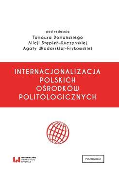 Internacjonalizacja polskich ośrodków politologicznych-Opracowanie zbiorowe