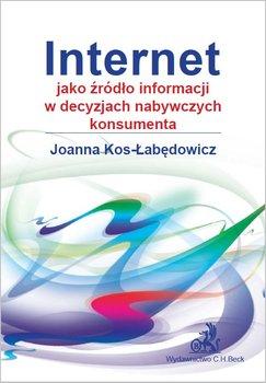 Internet jako źródło informacji w decyzjach nabywczych konsumenta                      (ebook)