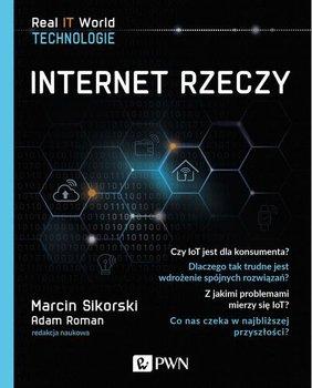 Internet Rzeczy-Sikorski Marcin, Roman Adam