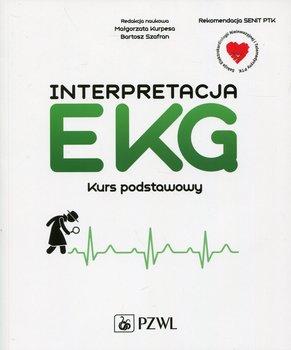 Interpretacja EKG. Kurs podstawowy-Kurpesa Małgorzata, Szafran Bartosz