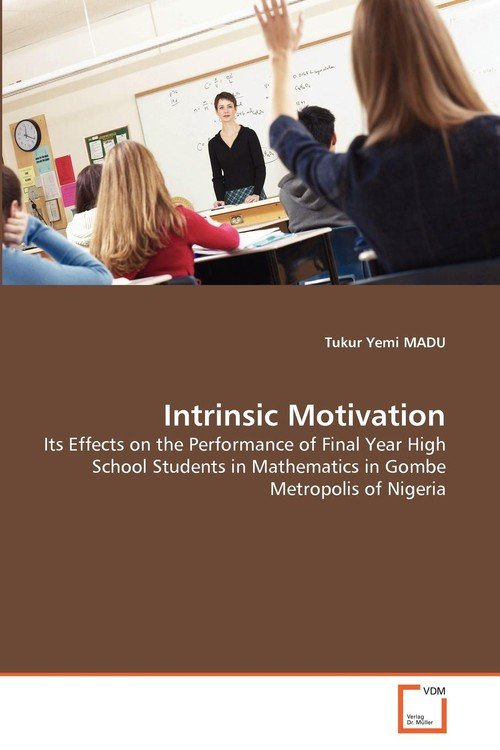 intrinsic motivation for middle school students Fostering intrinsic motivation in early childhood sumably because intrinsically motivated students are all mastery motivation is intrinsic in nature since.