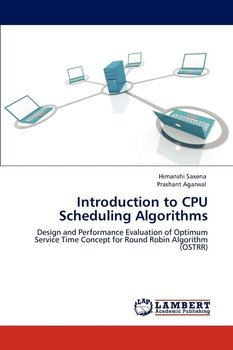 Introduction to CPU Scheduling Algorithms-Saxena Himanshi