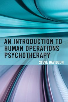 Introduction to Human Operations Psychotherapy - Davidson Steve
