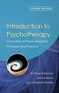 Introduction to Psychotherapy-Bateman Anthony, Brown Dennis, Pedder Jonathan