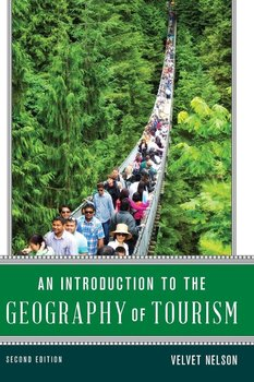 Introduction to the Geography of Tourism - Nelson Velvet
