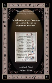 Introduction to the Grammar of Hebrew Poetry in Byzantine Palestine - Rand Michael