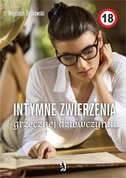 Intymne zwierzenia grzecznej dziewczynki-Tadkowski Wojciech