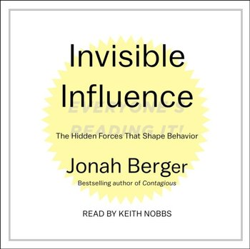 Invisible Influence-Berger Jonah