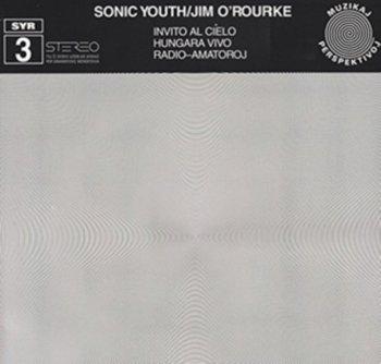Invito Al Cielo-Sonic Youth, O'Rourke Jim