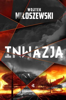 Inwazja-Miłoszewski Wojtek