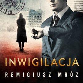 Inwigilacja-Mróz Remigiusz