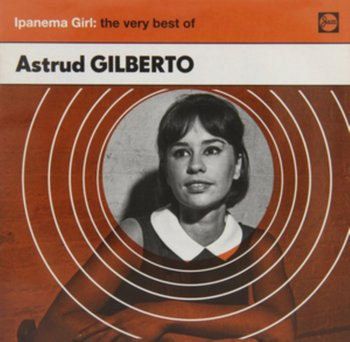 Ipanema Girl - The Very Best Of Astrud Gilberto - Gilberto Astrud