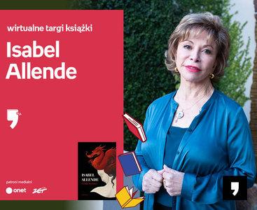 Isabel Allende – PRZEDPREMIERA   Wirtualne Targi Książki