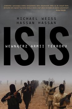 ISIS. Wewnątrz armii terroru-Weiss Michael, Hassan Hassan