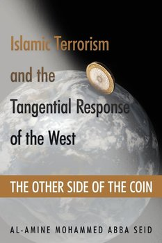 Islamic Terrorism and the Tangential Response of the West-Seid Al-Amine Mohammed Abba