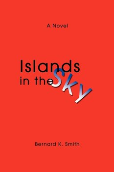 Islands in the Sky - Smith Bernard K