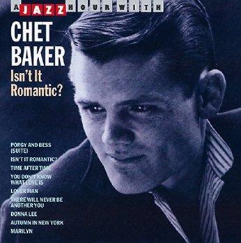 Isn't It Romantic ?-Baker Chet