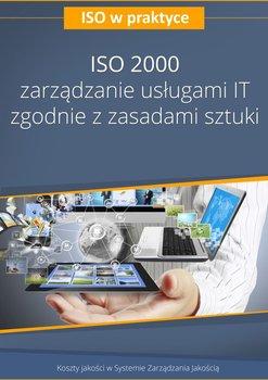ISO 2000. Zarządzanie usługami IT zgodnie z zasadami sztuki                      (ebook)