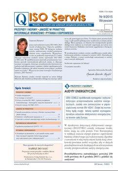 ISO Serwis. Wszystko o normach i systemach zarządzania jakością. Nr 9/2015                      (ebook)